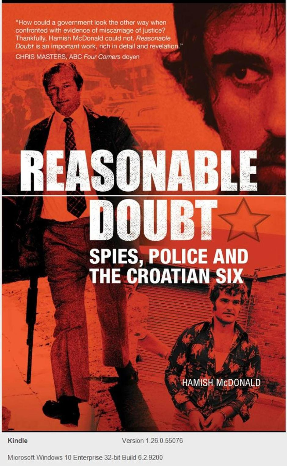 "| Autor : Knjiga ""Reasonable Doubt: Spies, Police and the Croatian Six"""